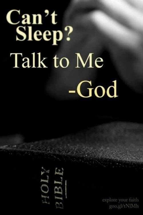 Love jesus christ can t sleep talk to god